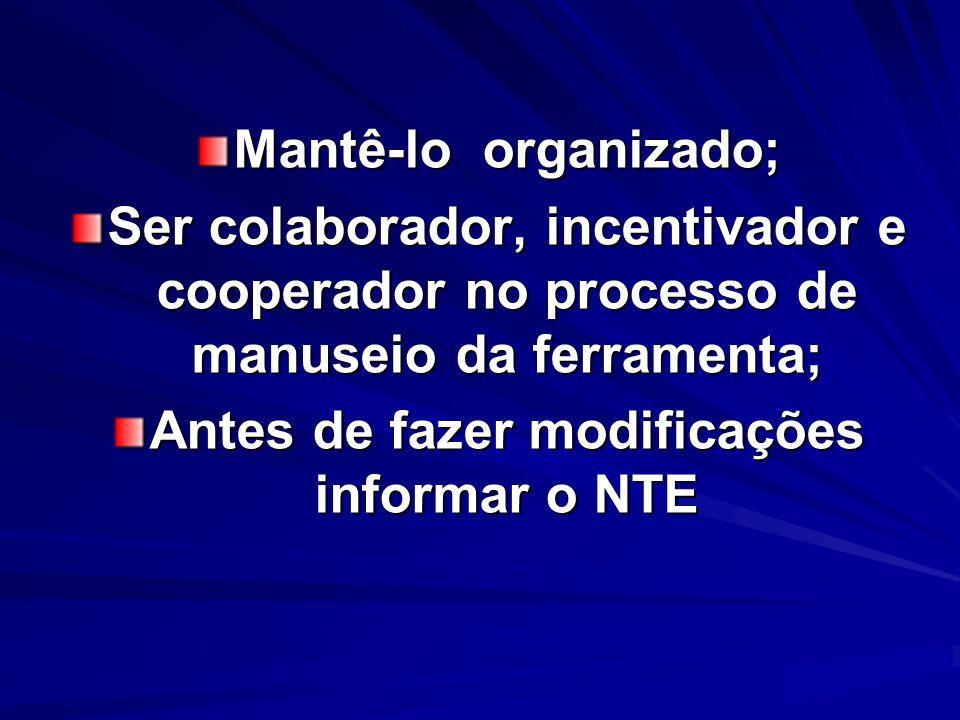 Antes de fazer modificações informar o NTE