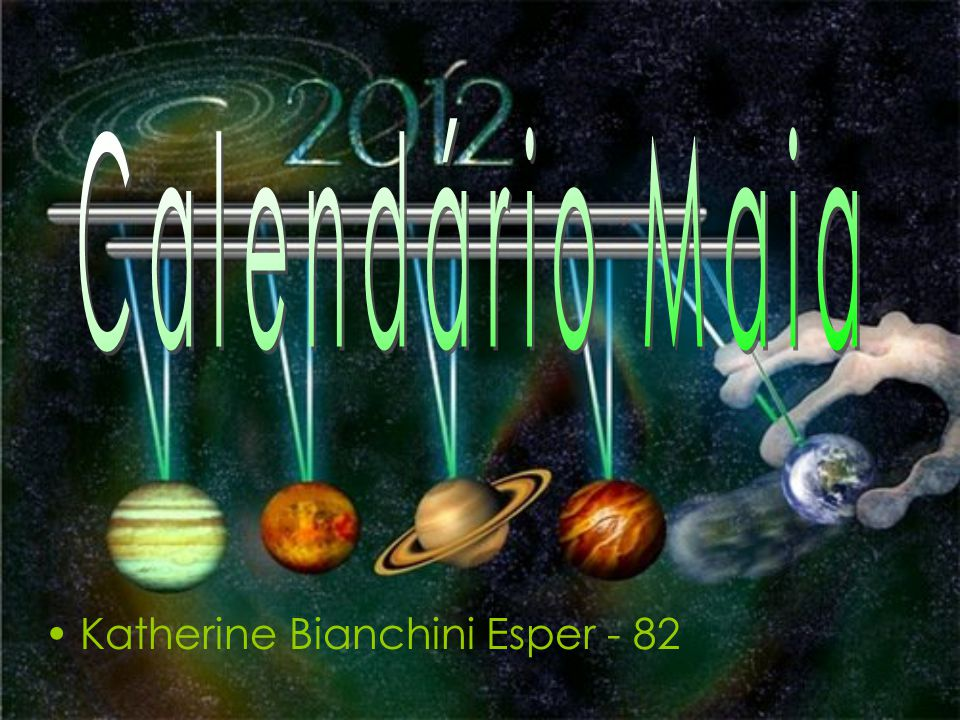Calendário Maia Katherine Bianchini Esper - 82