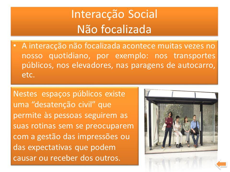 Interacção Social Não focalizada