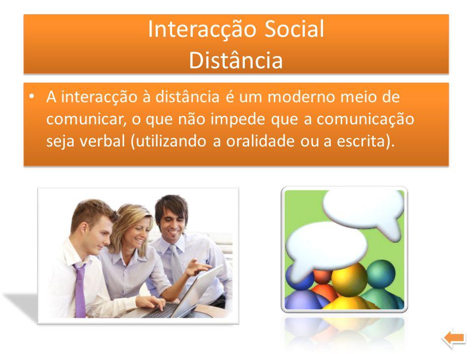Interacção Social Distância