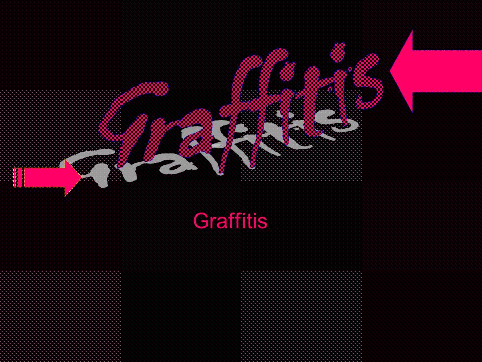 Graffitis Graffitis…