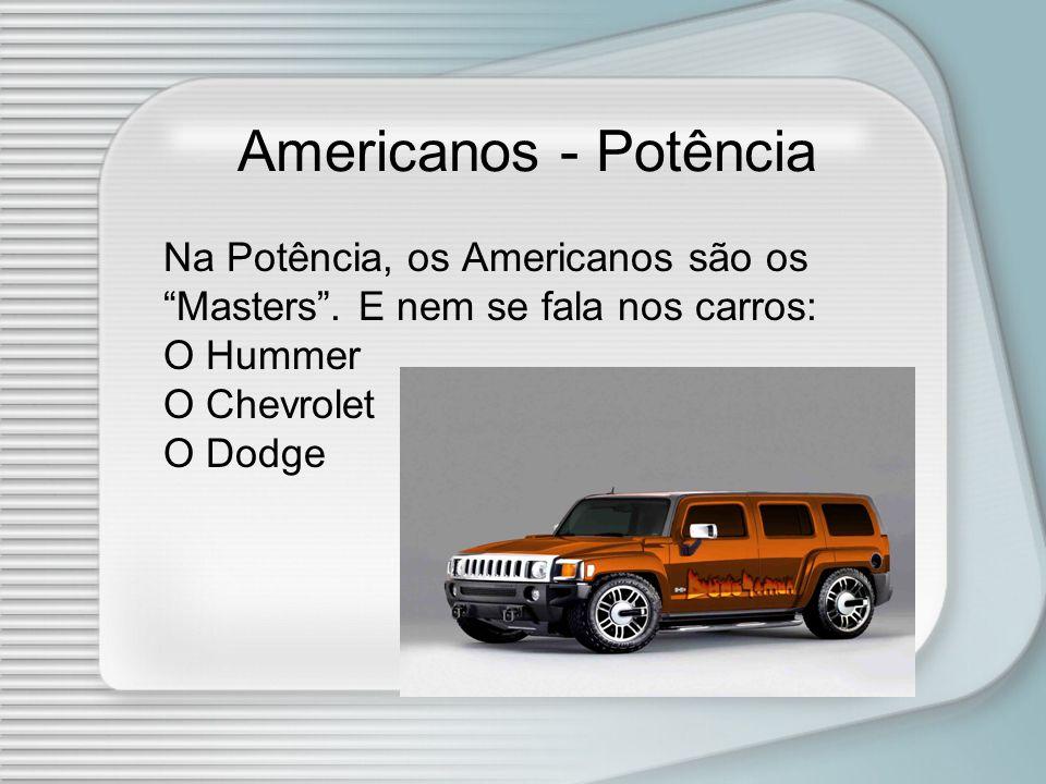 Americanos - Potência