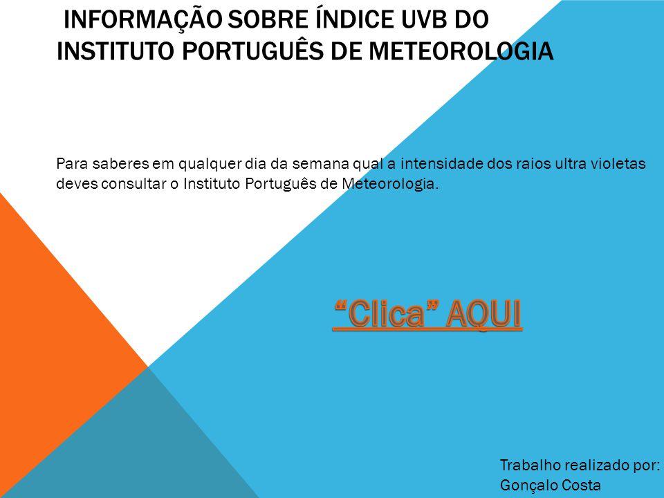 informação sobre índice uvb do instituto português de meteorologia