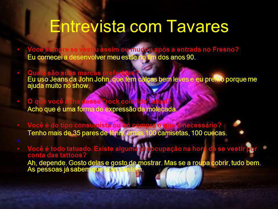 Entrevista com Tavares