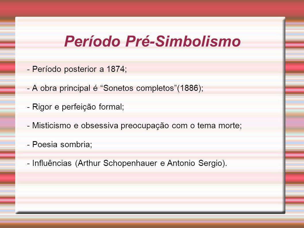 Período Pré-Simbolismo