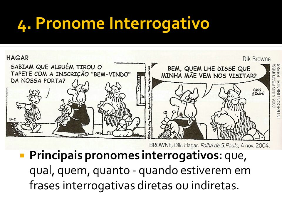 4. Pronome Interrogativo