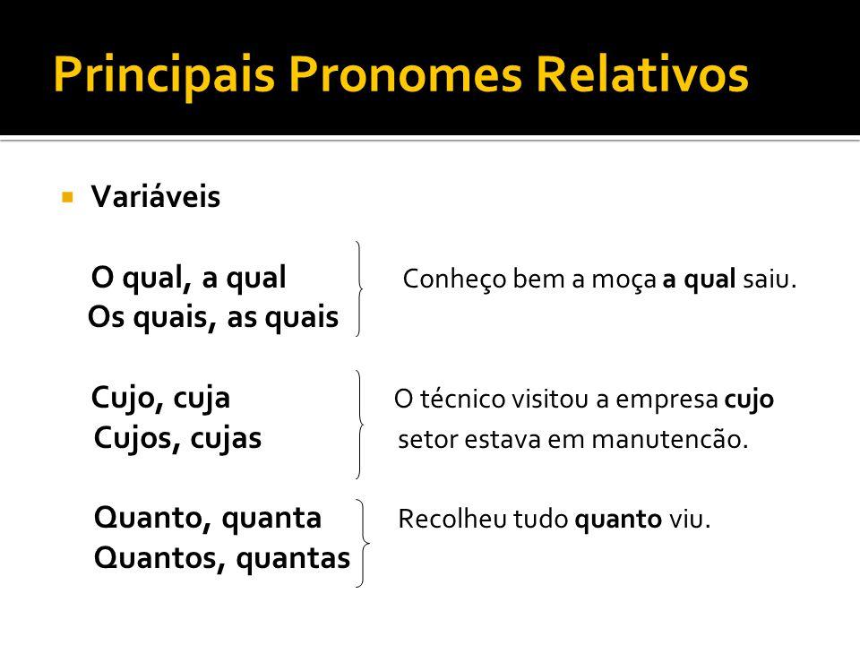 Principais Pronomes Relativos