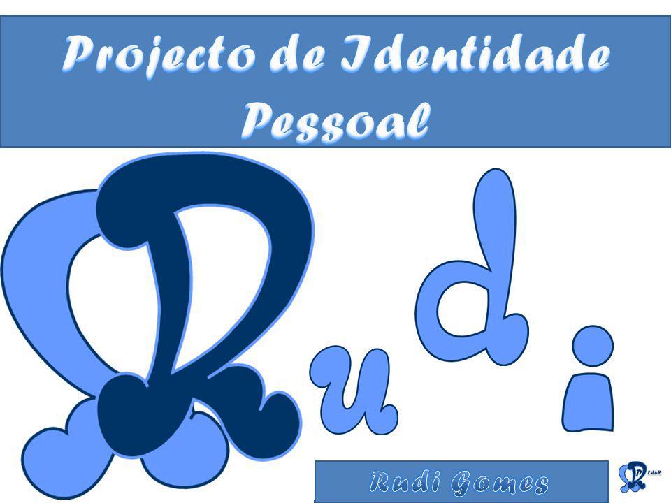 Projecto de Identidade Pessoal