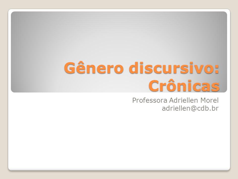 Gênero discursivo: Crônicas