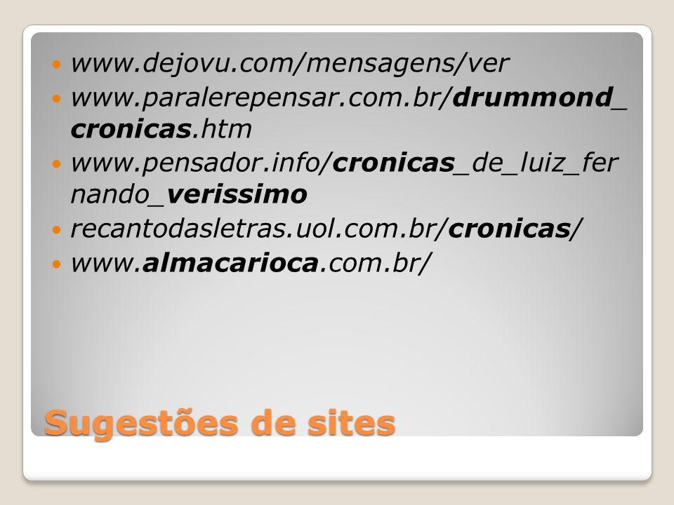 Sugestões de sites www.dejovu.com/mensagens/ver
