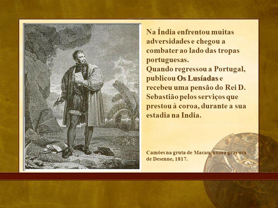 Na Índia enfrentou muitas adversidades e chegou a combater ao lado das tropas portuguesas.