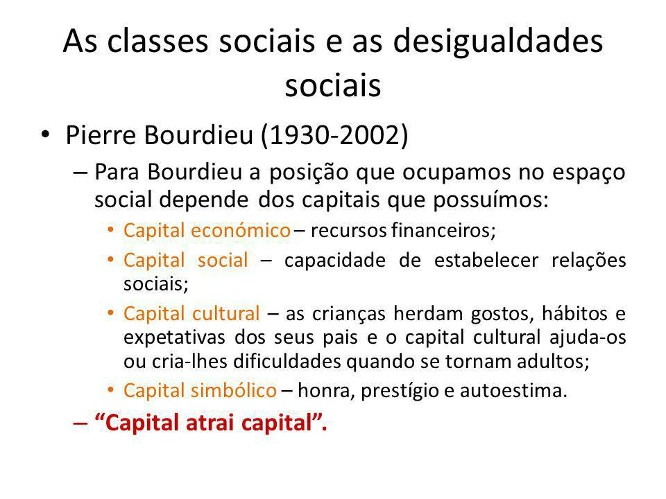 As classes sociais e as desigualdades sociais