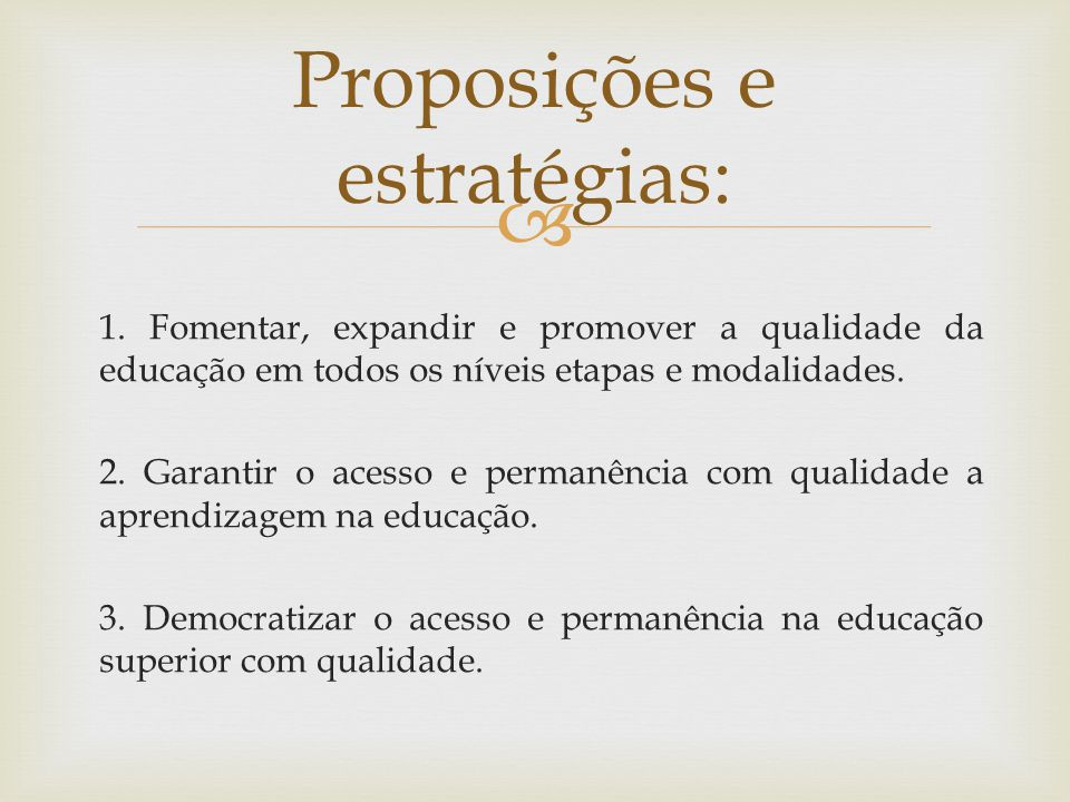 Proposições e estratégias: