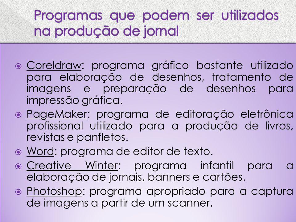 Programas que podem ser utilizados na produção de jornal