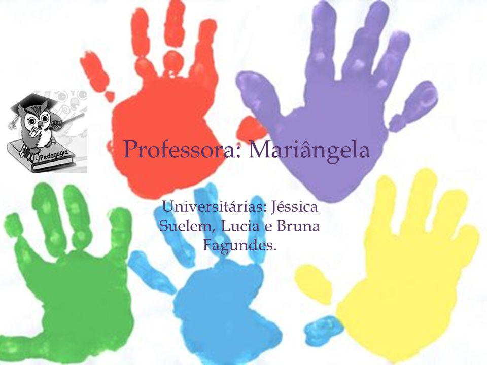 Professora: Mariângela