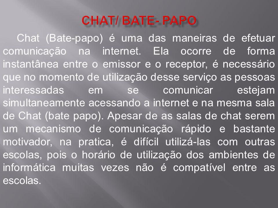 CHAT/ BATE- PAPO