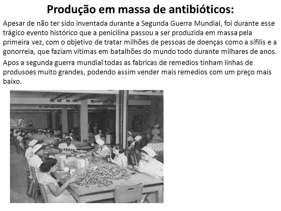 Produção em massa de antibióticos: