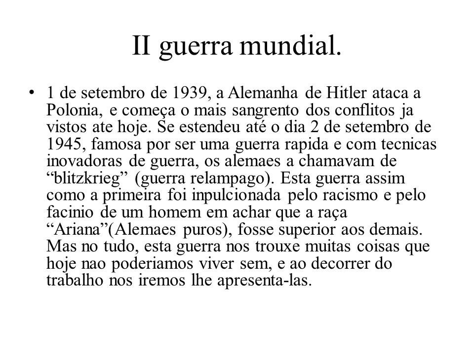 II guerra mundial.