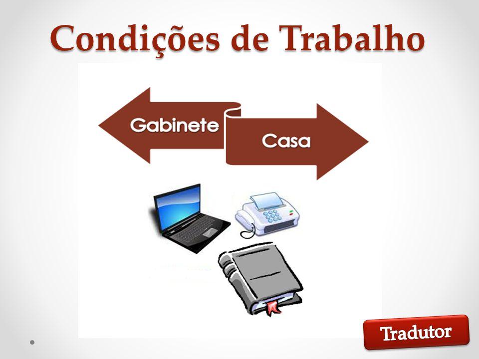 Condições de Trabalho Tradutor