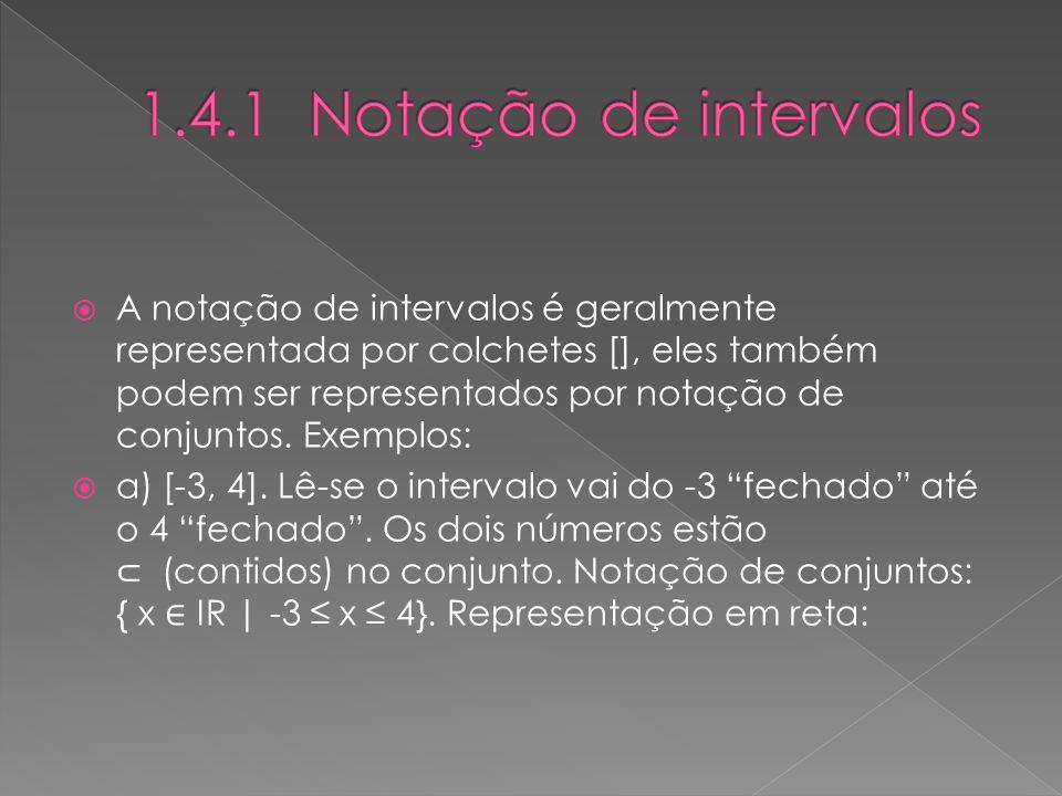 1.4.1 Notação de intervalos