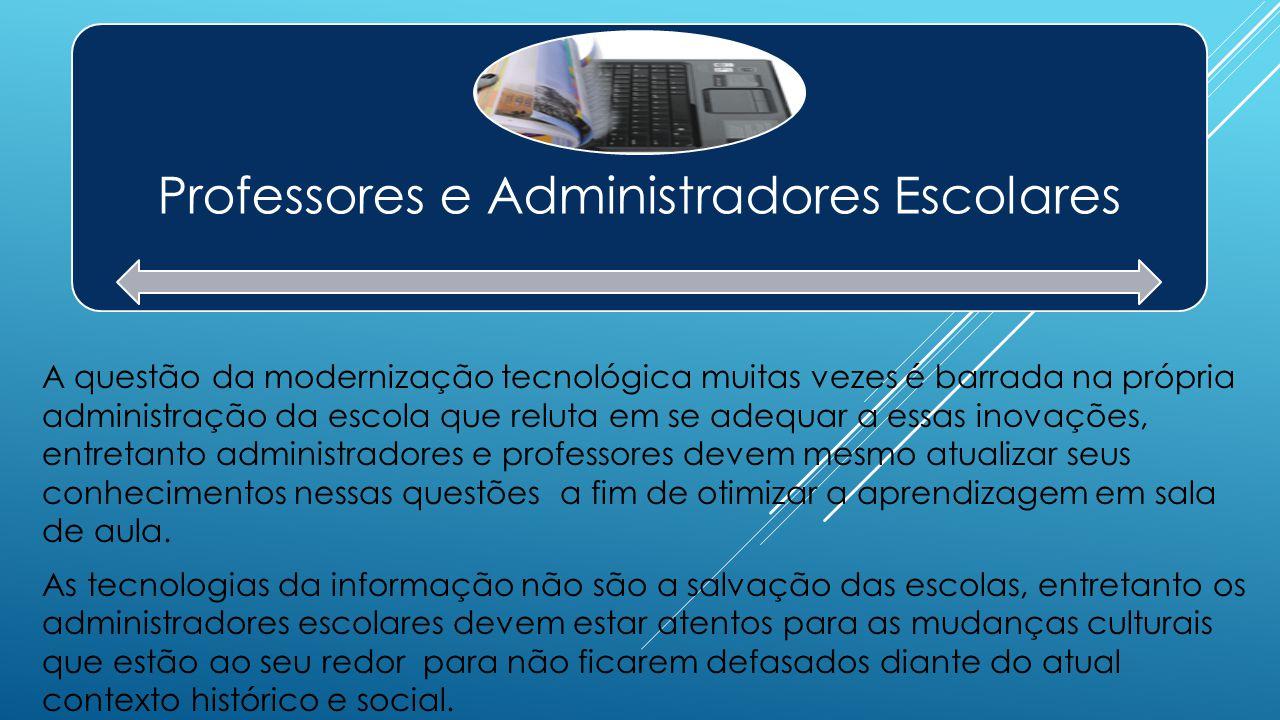 Professores e Administradores Escolares