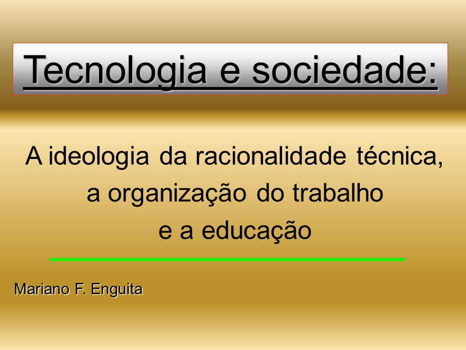 Tecnologia e sociedade: