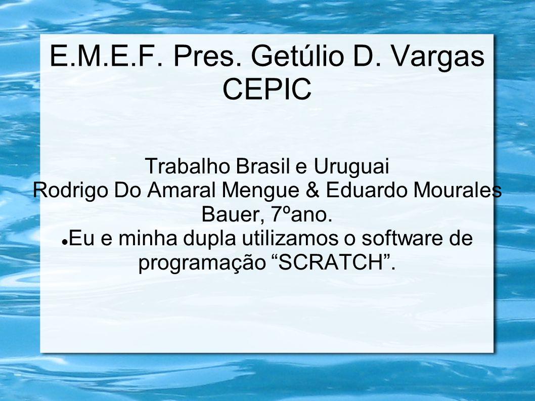 E.M.E.F. Pres. Getúlio D. Vargas CEPIC