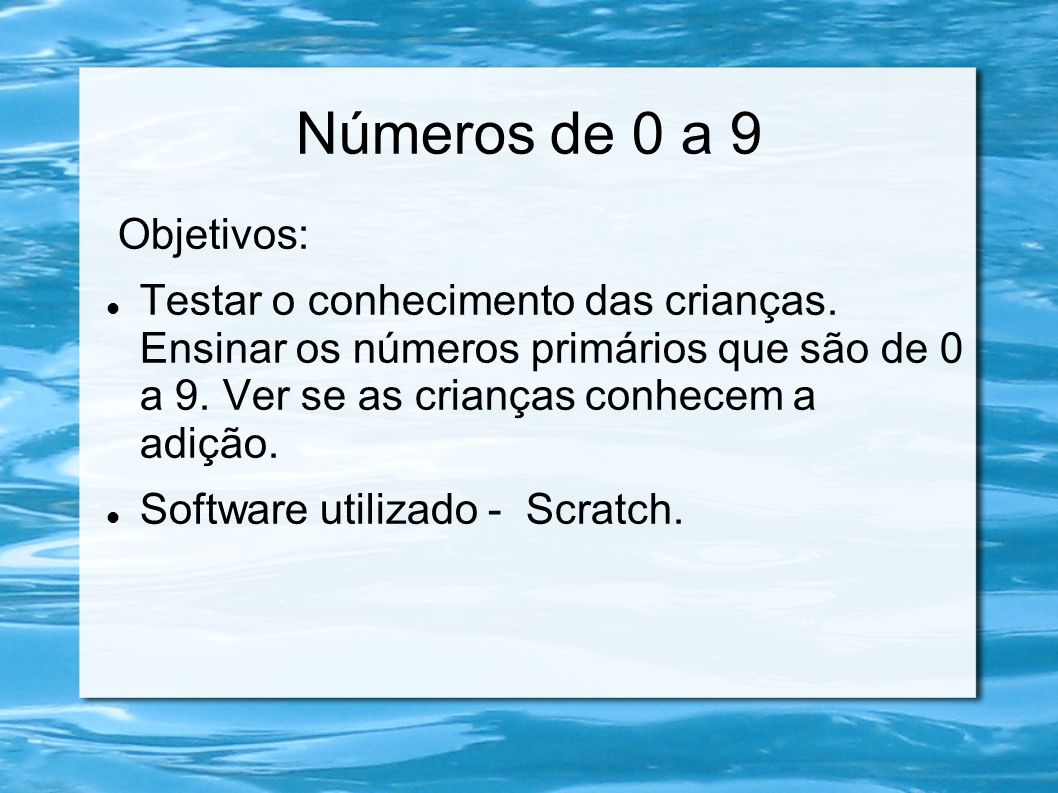 Números de 0 a 9 Objetivos:
