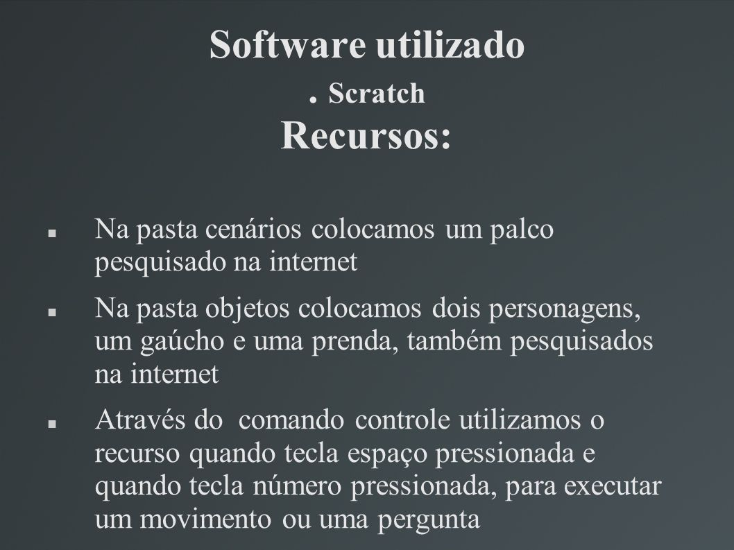Software utilizado . Scratch Recursos: