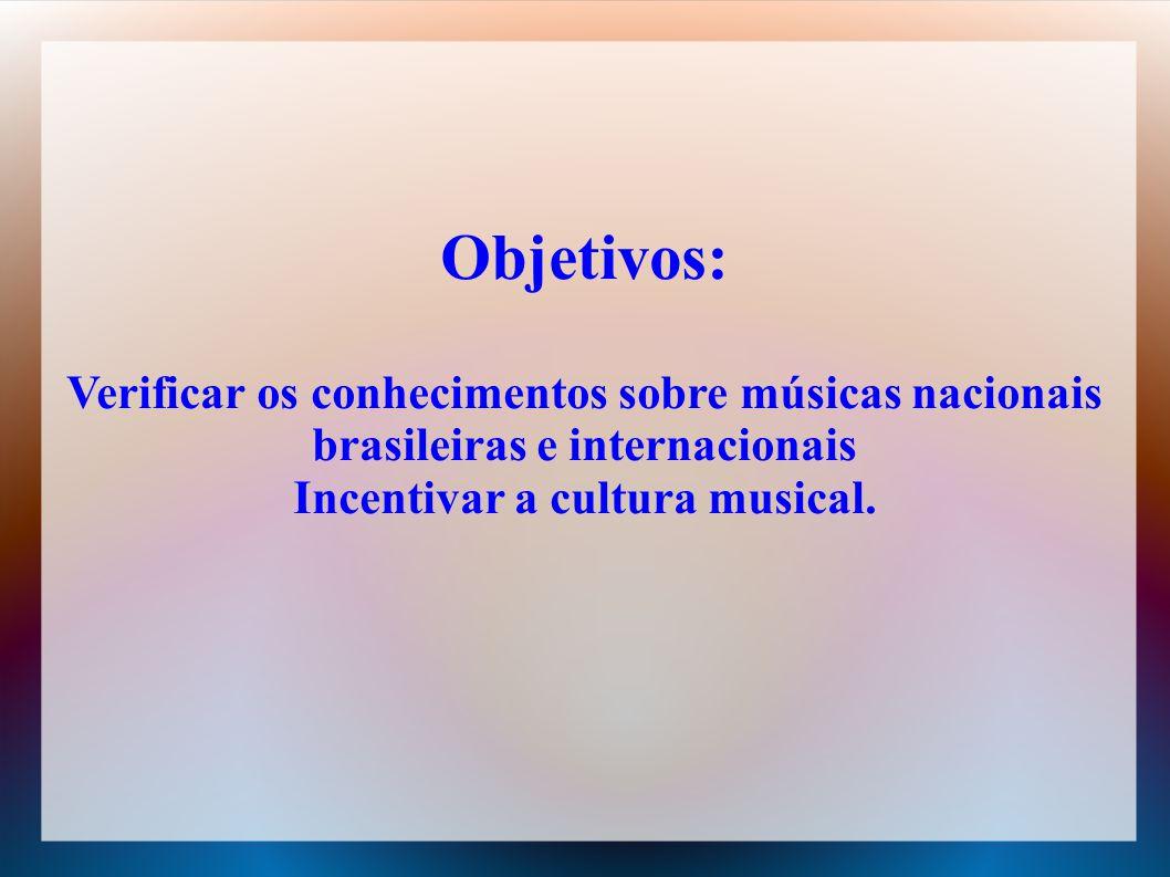 Incentivar a cultura musical.