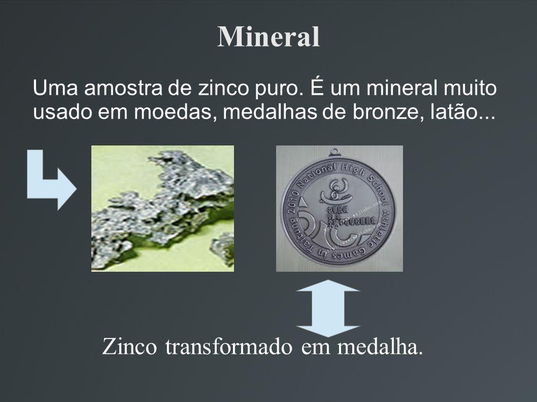 Zinco transformado em medalha.