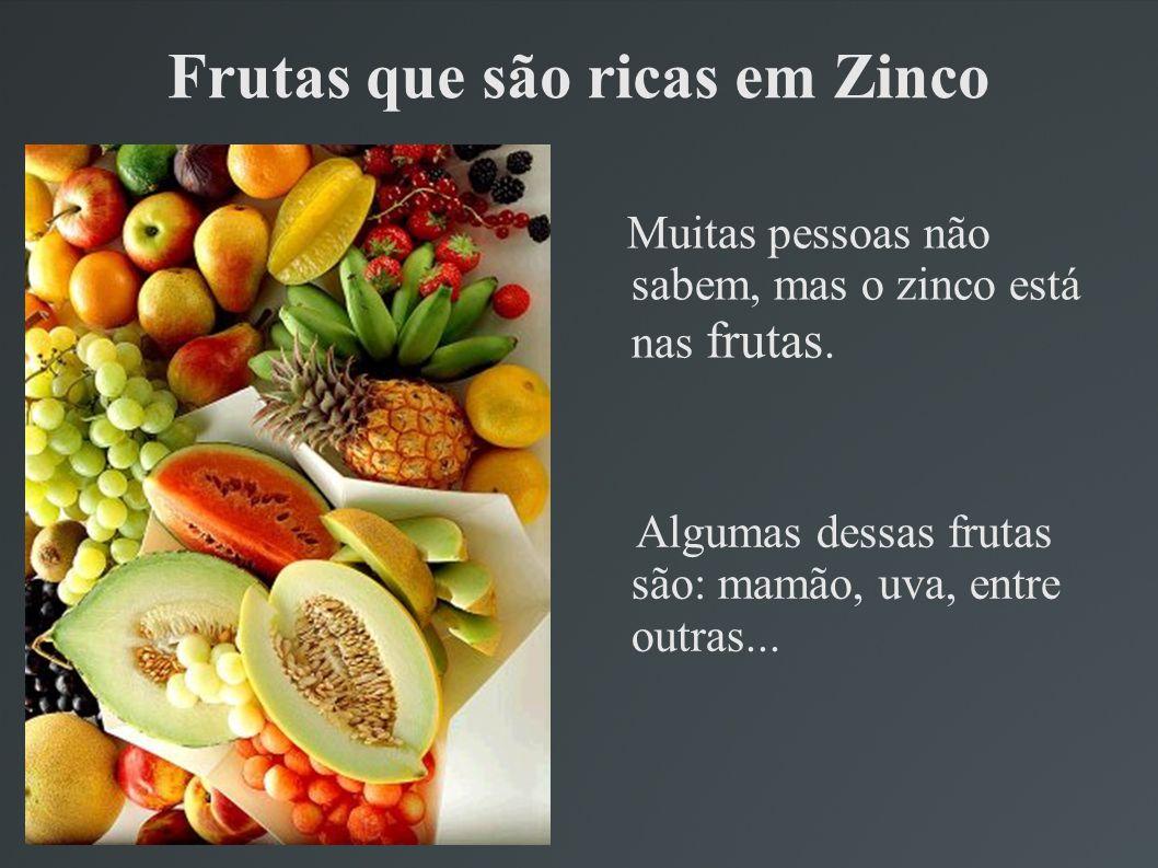Frutas que são ricas em Zinco