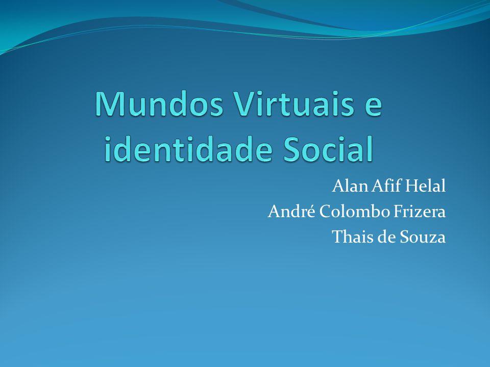 Mundos Virtuais e identidade Social