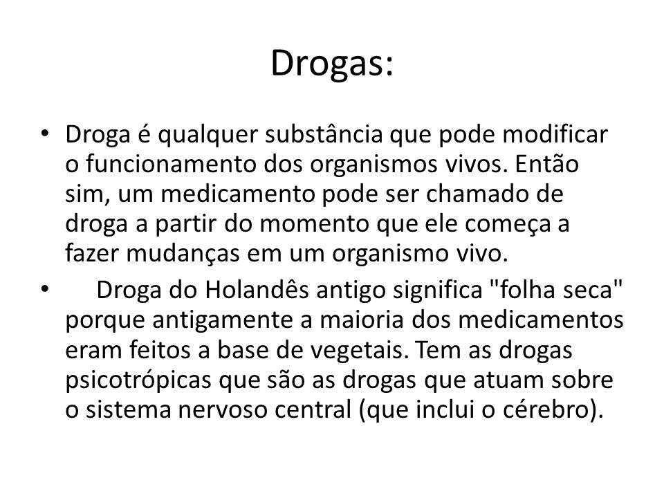 Drogas: