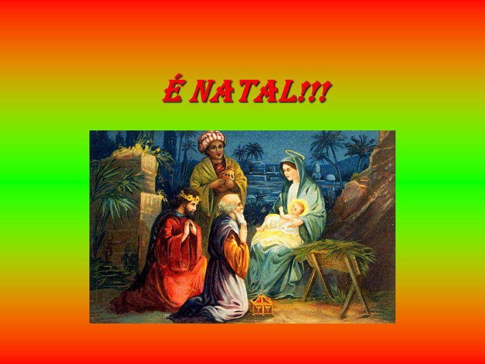 É NATAL!!!