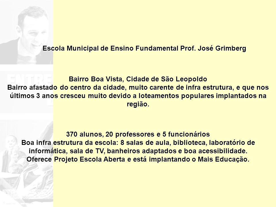 Escola Municipal de Ensino Fundamental Prof. José Grimberg