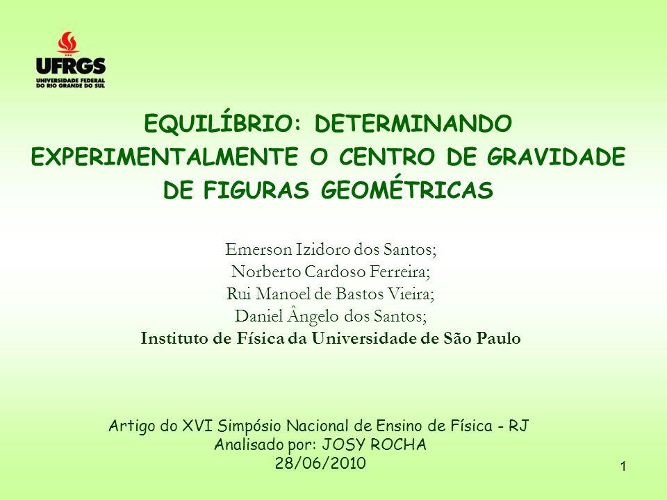 EQUILÍBRIO: DETERMINANDO EXPERIMENTALMENTE O CENTRO DE GRAVIDADE