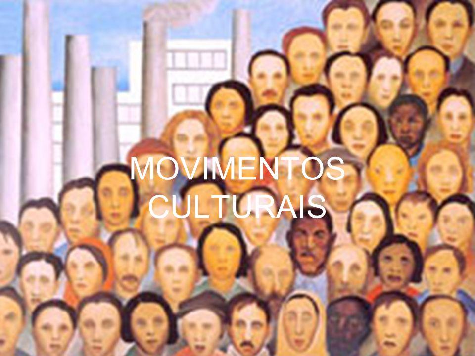 MOVIMENTOS CULTURAIS