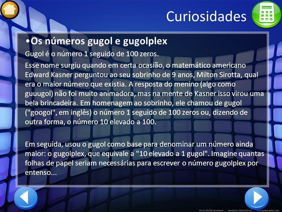 Curiosidades Os números gugol e gugolplex
