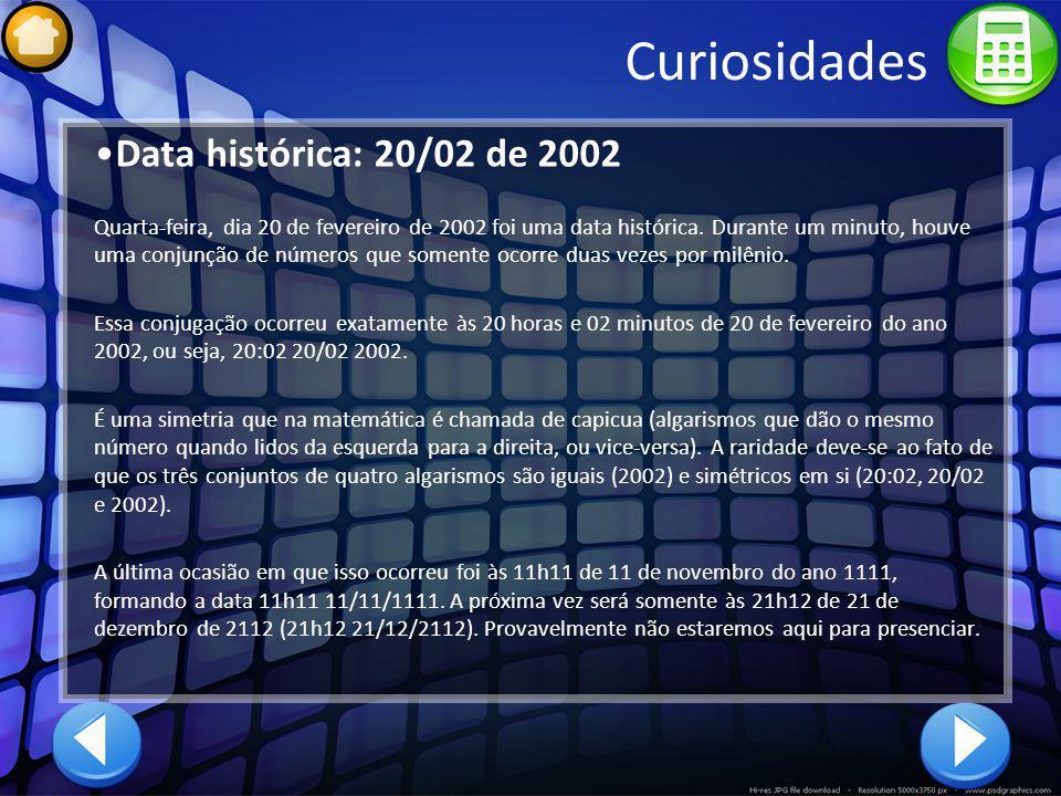 Curiosidades Data histórica: 20/02 de 2002