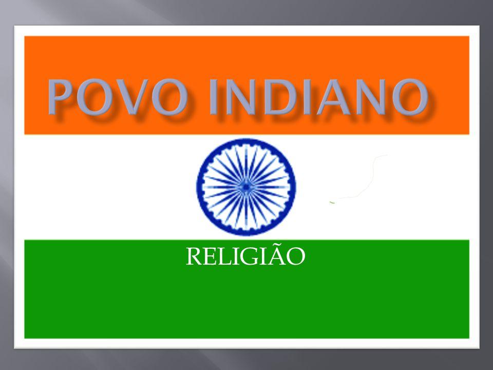 POVO INDIANO RELIGIÃO