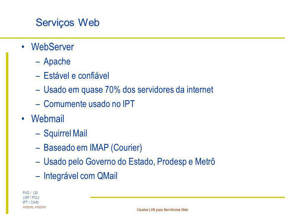 Serviços Web WebServer Webmail Apache Estável e confiável