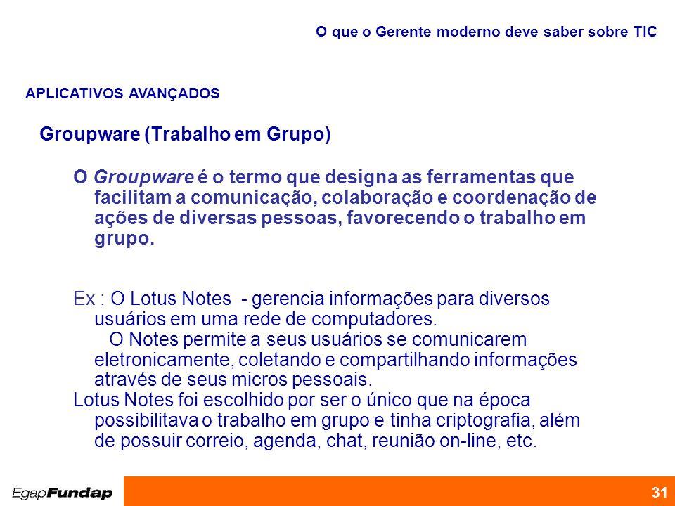 Groupware (Trabalho em Grupo)