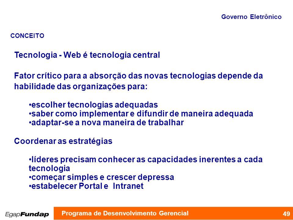 Tecnologia - Web é tecnologia central