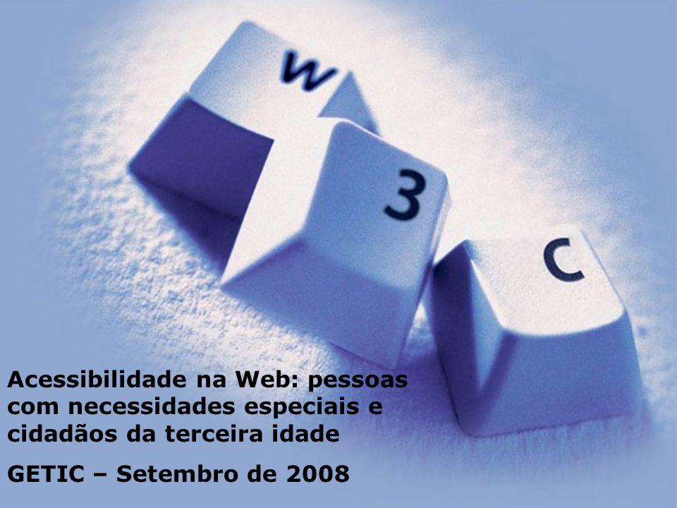 Acessibilidade na Web: pessoas com necessidades especiais e cidadãos da terceira idade