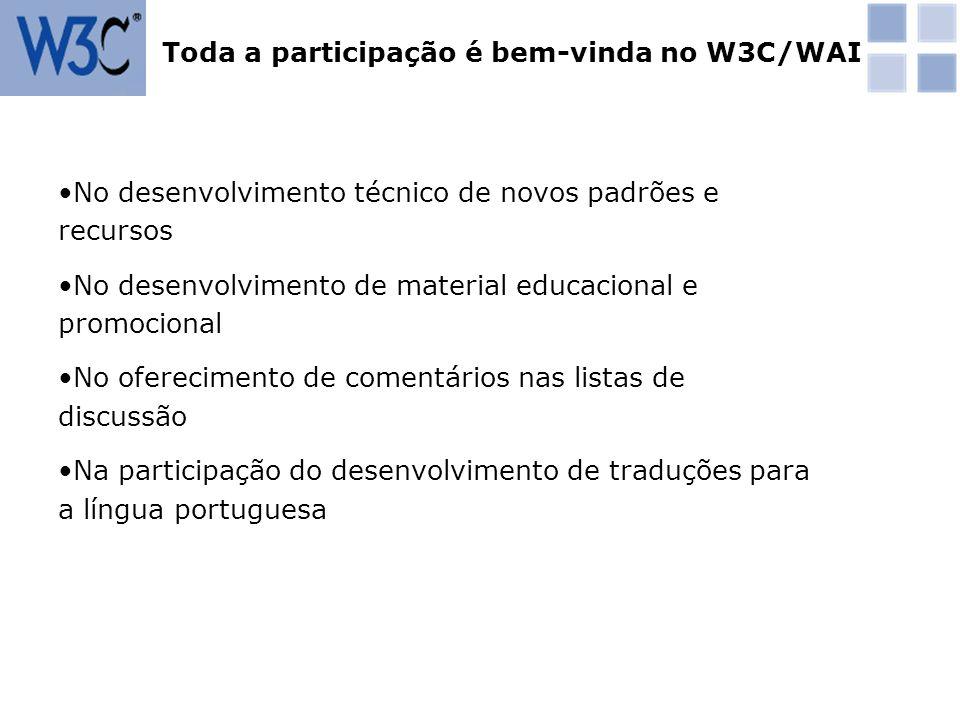 Toda a participação é bem-vinda no W3C/WAI