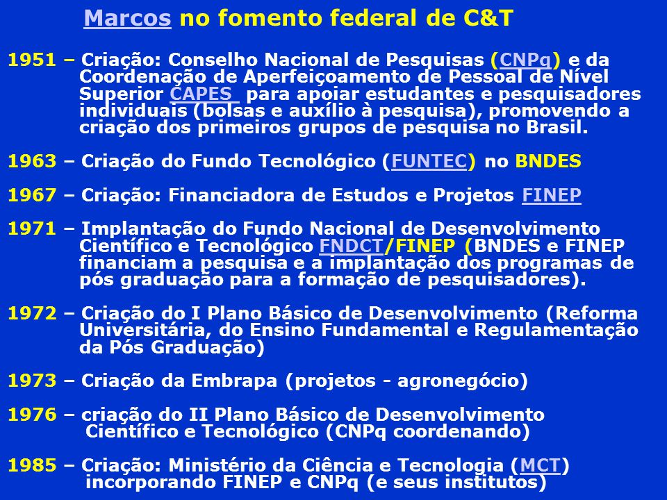 Marcos no fomento federal de C&T