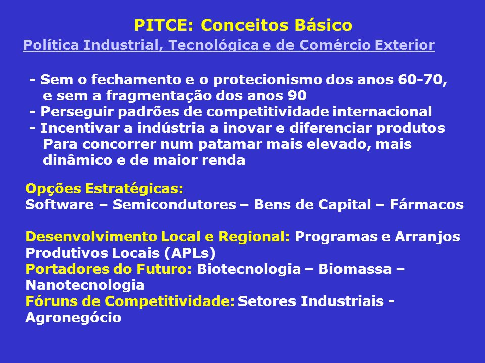 PITCE: Conceitos Básico Política Industrial, Tecnológica e de Comércio Exterior