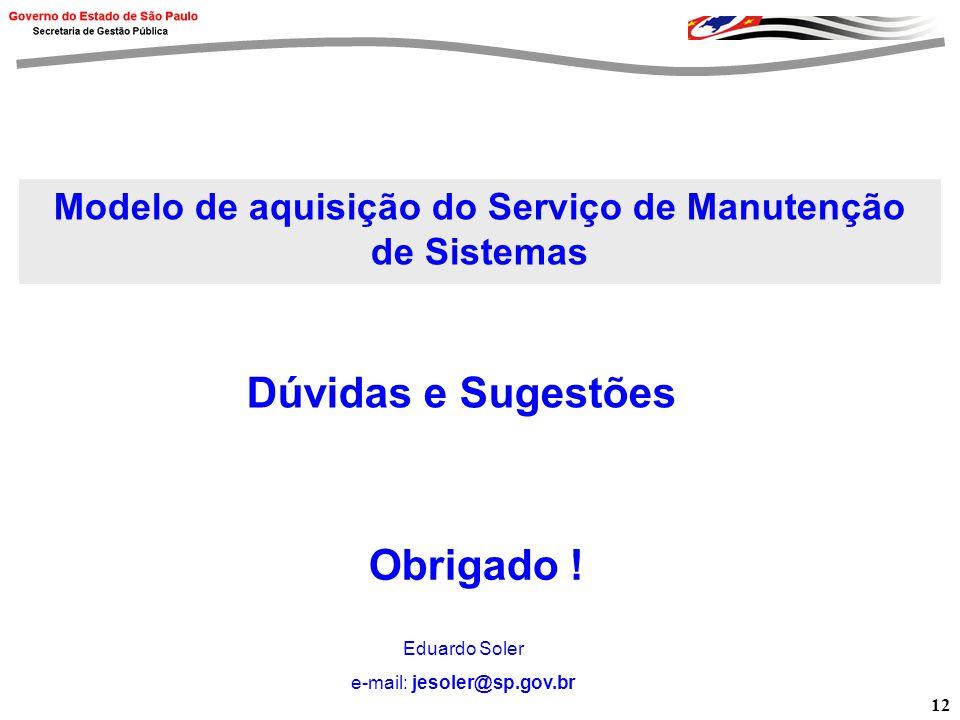 Modelo de aquisição do Serviço de Manutenção de Sistemas