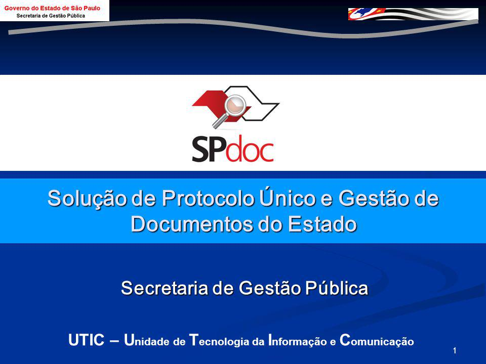 Solução de Protocolo Único e Gestão de Documentos do Estado